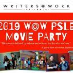 2019 W@W PSLE MOVIE PARTY